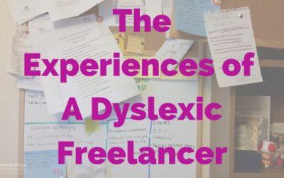 My experiences as a dyslexic freelancer