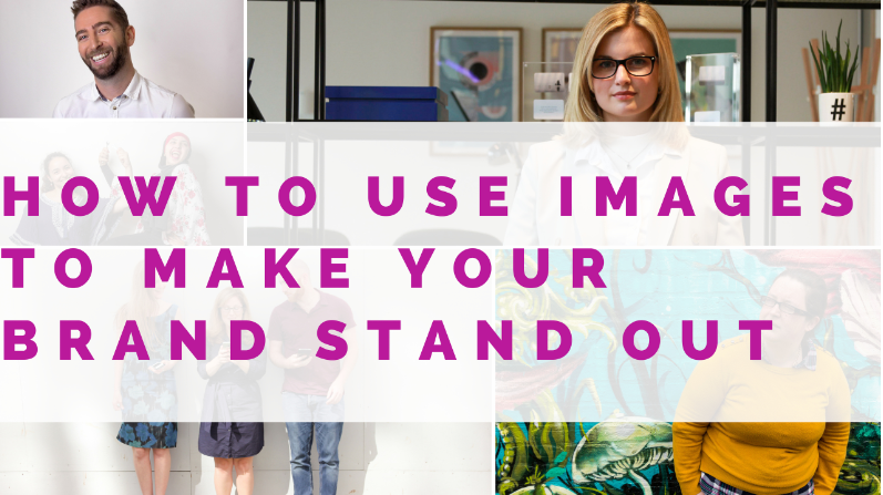 How To Make Your Brand Stand Out Using Awesome Images