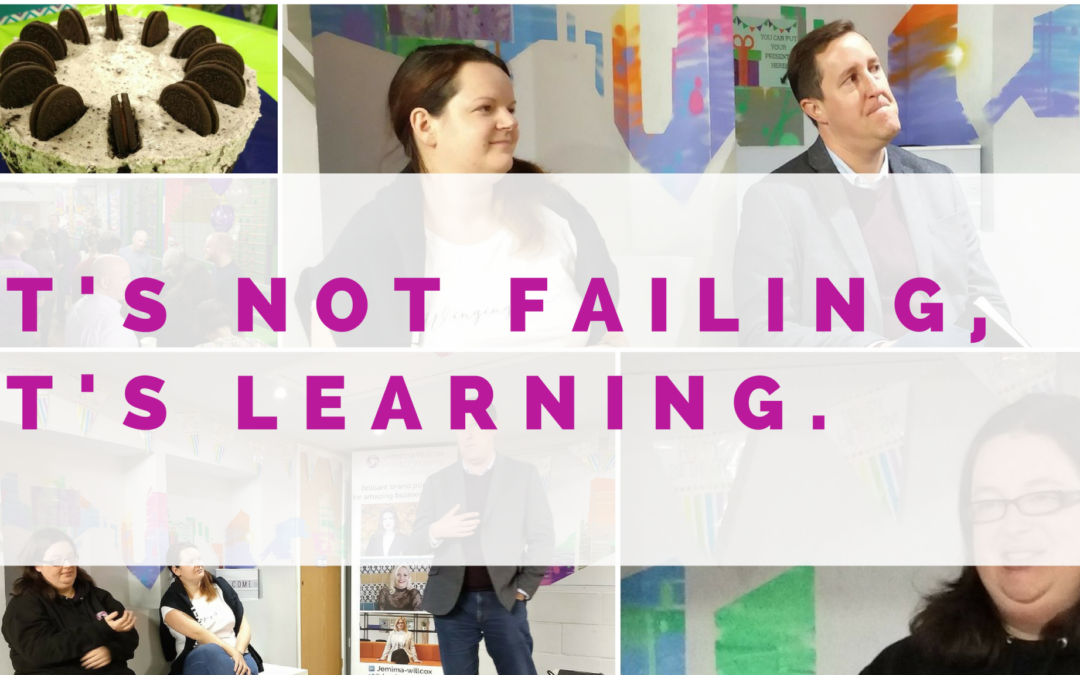 It's not failing, it's learning.