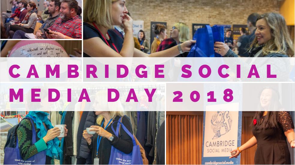 Cambridge Social Media Day 2018 Highlights