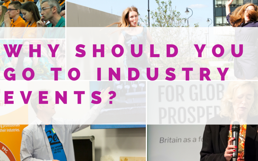 Why is it important for your brand to go to industry events?